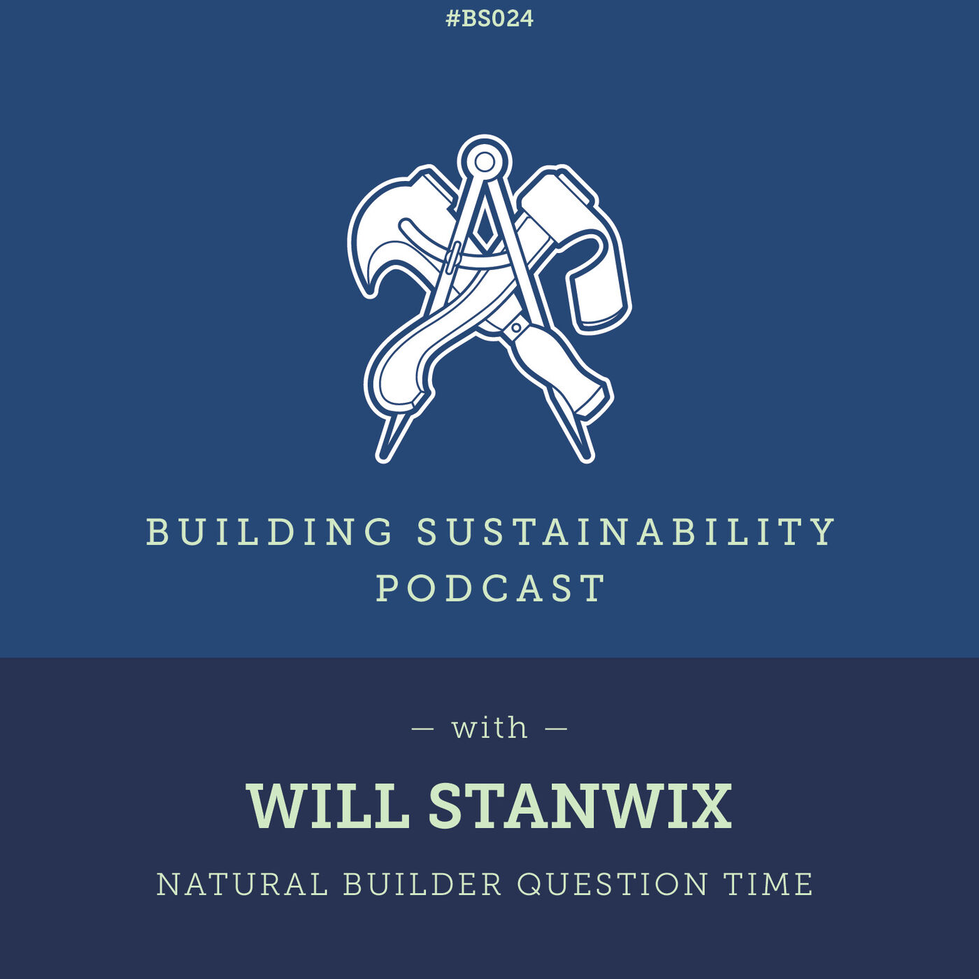 Natural Builder Question Time Pt1 - Will Stanwix - BS024