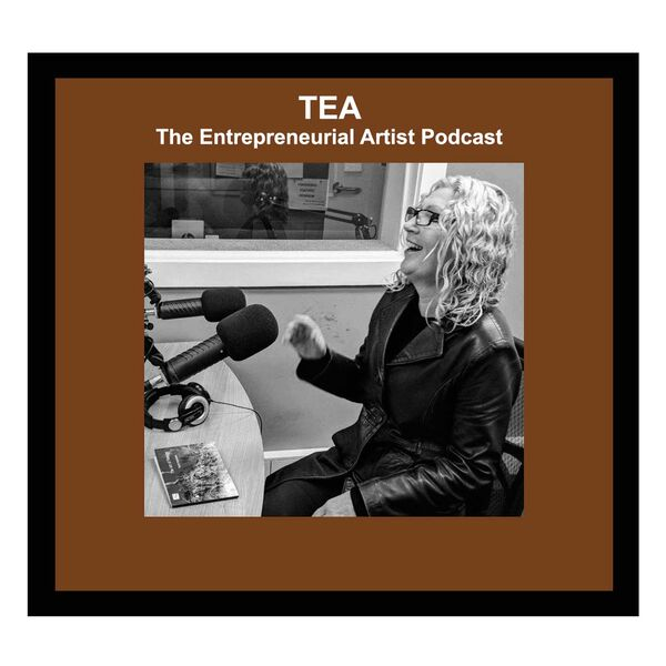 TEA The Entrepreneurial Artist Podcast Artwork Image