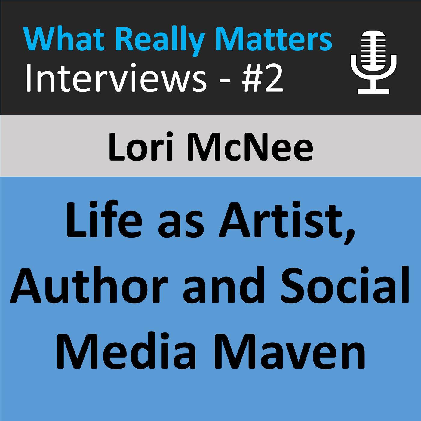 WRMI 002: Interview with Artist, Author & Social Media Maven Lori McNee