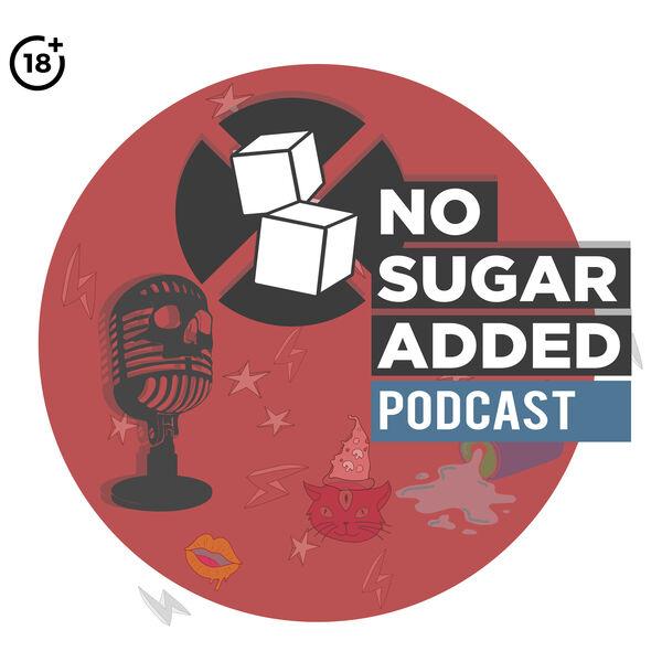 No Sugar Added Podcast Podcast Artwork Image
