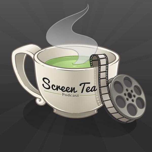 Screen Tea Podcast Podcast Artwork Image