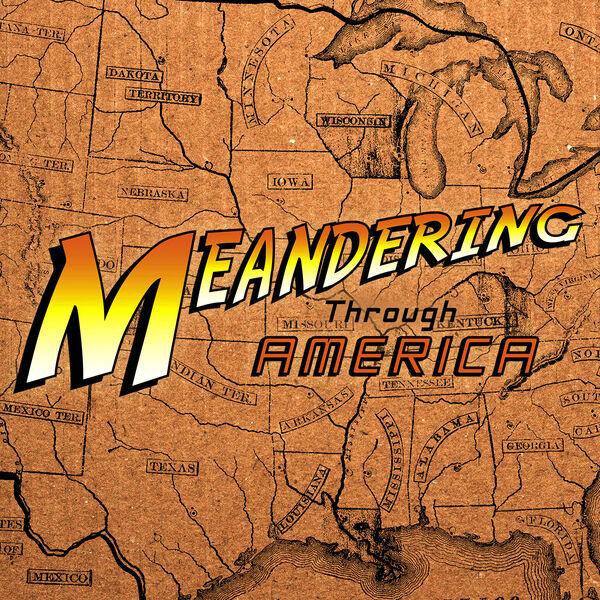 Meandering Through America Podcast Artwork Image
