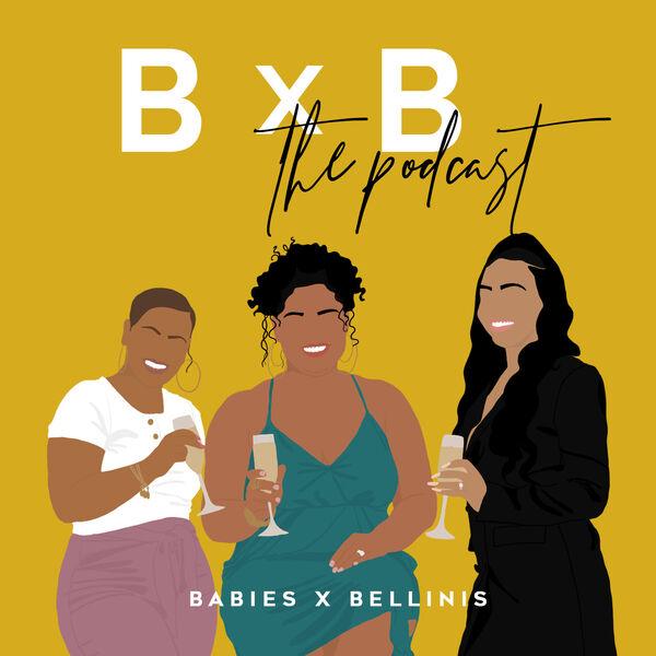 Babies x Bellinis Podcast Artwork Image