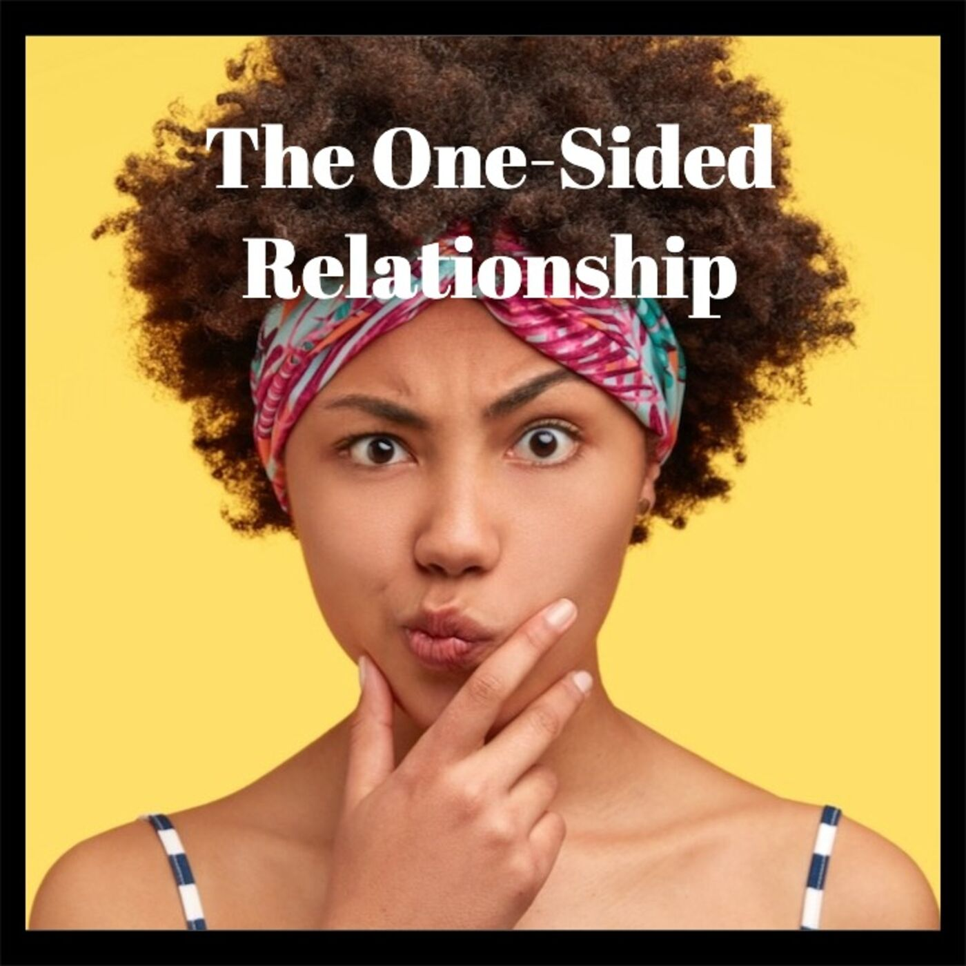 Faith Tip- The One-Sided Relationship