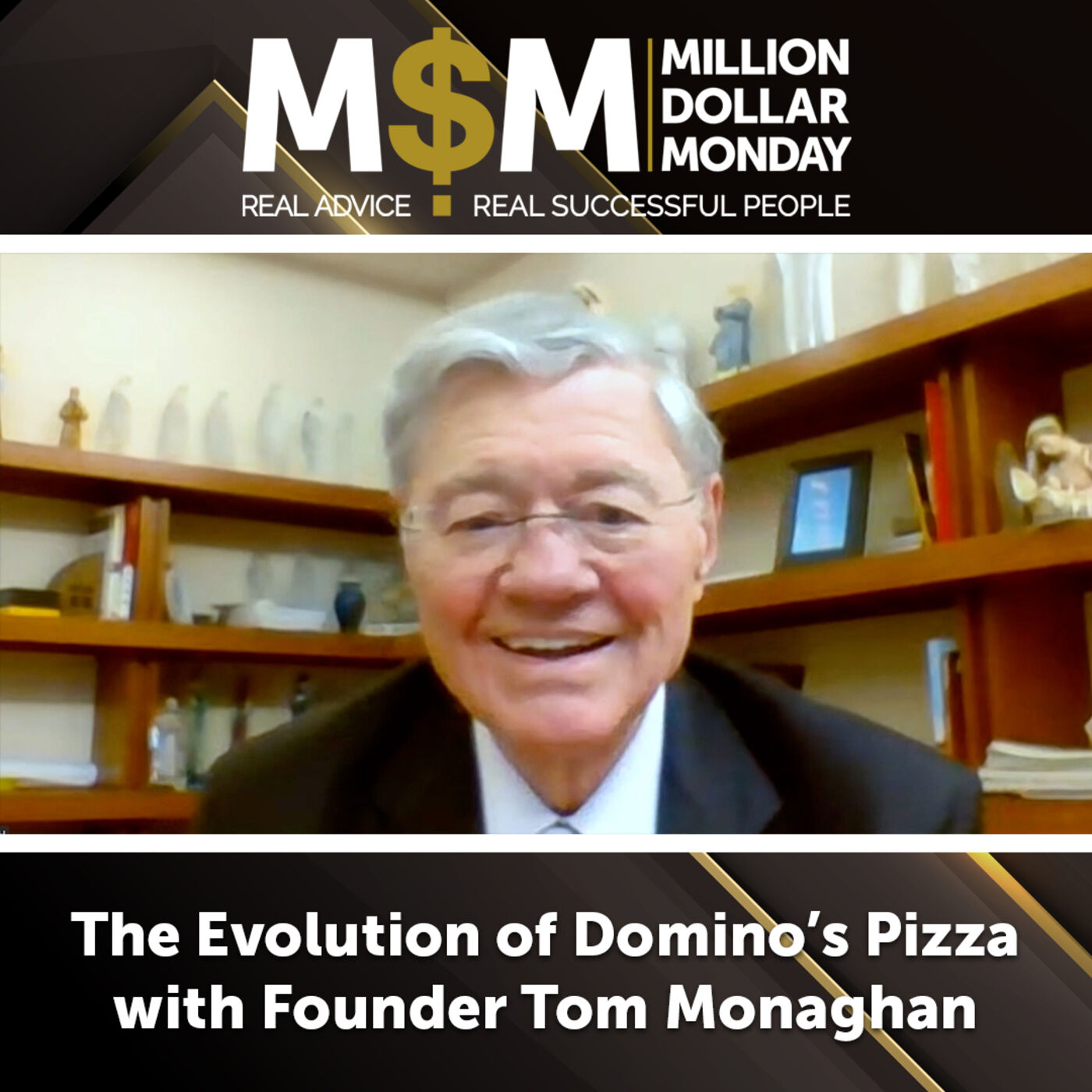 The Evolution of Domino's Pizza with Founder Tom Monaghan