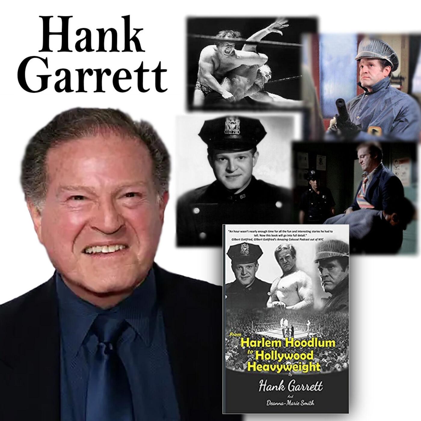 "Harvey Brownstone Interviews Hank Garrett, Veteran Actor and Author of ""From Harlem Hoodlum to Hollywood Heavyweight"""