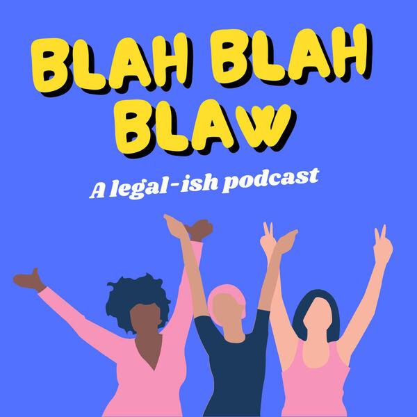 Blah Blah Blaw Podcast Artwork Image