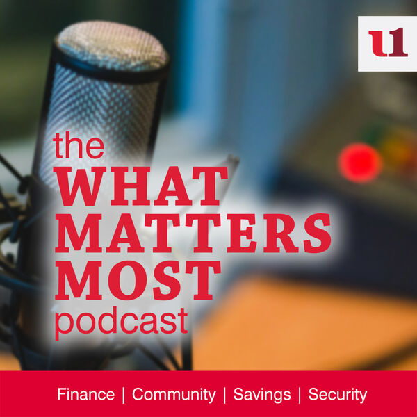 The What Matters Most Podcast by My Bank First United Bank & Trust Podcast Artwork Image