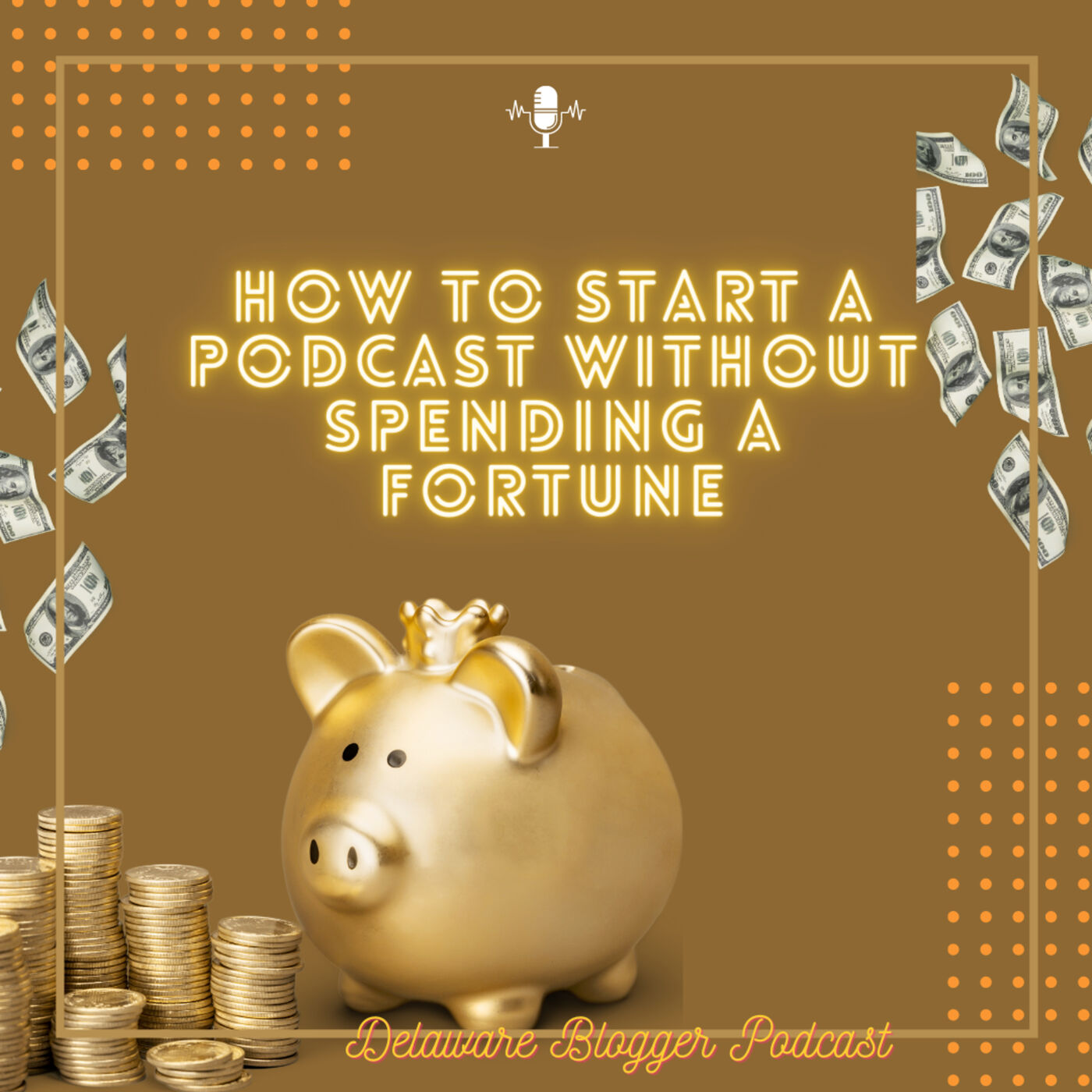 How to Start a Podcast Without Spending a Fortune Eps. #254