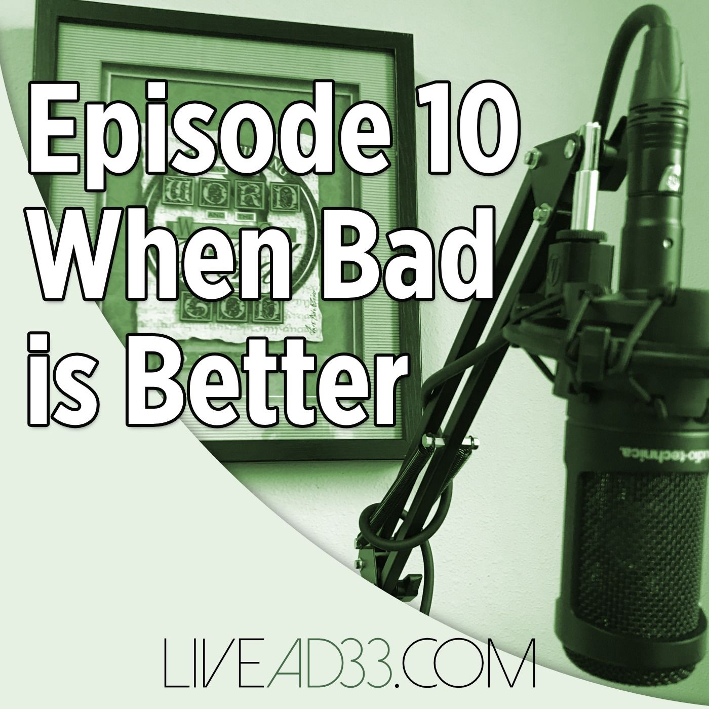 When Bad is Better