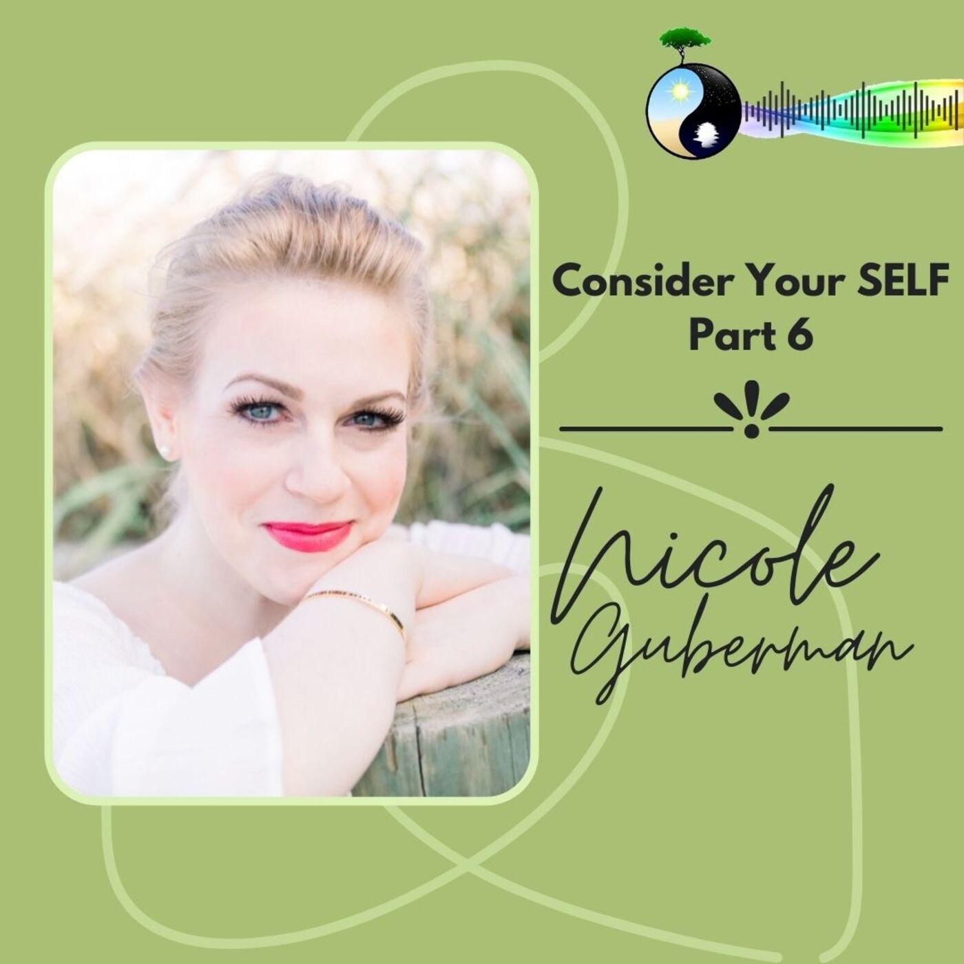 Consider Your SELF with Nicole Guberman