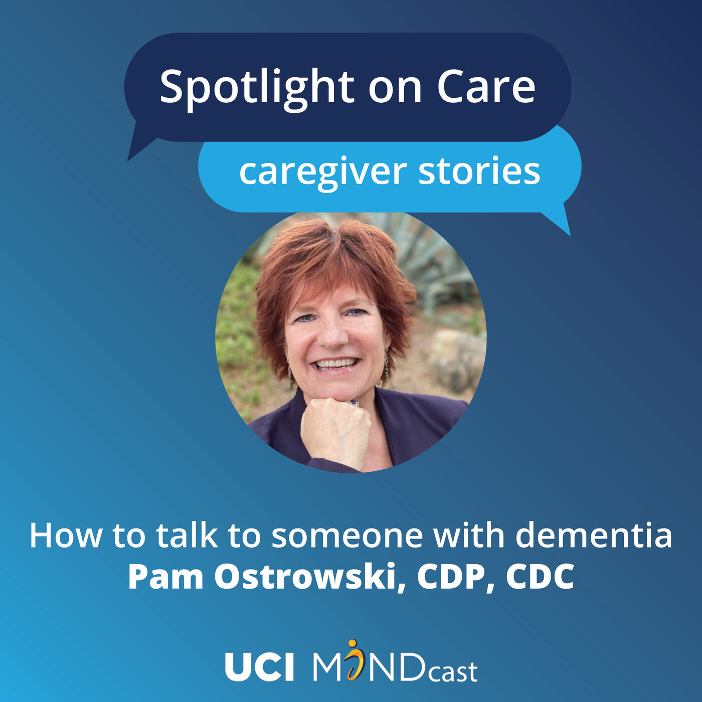 How to Talk to Someone with Dementia with Pam Ostrowski