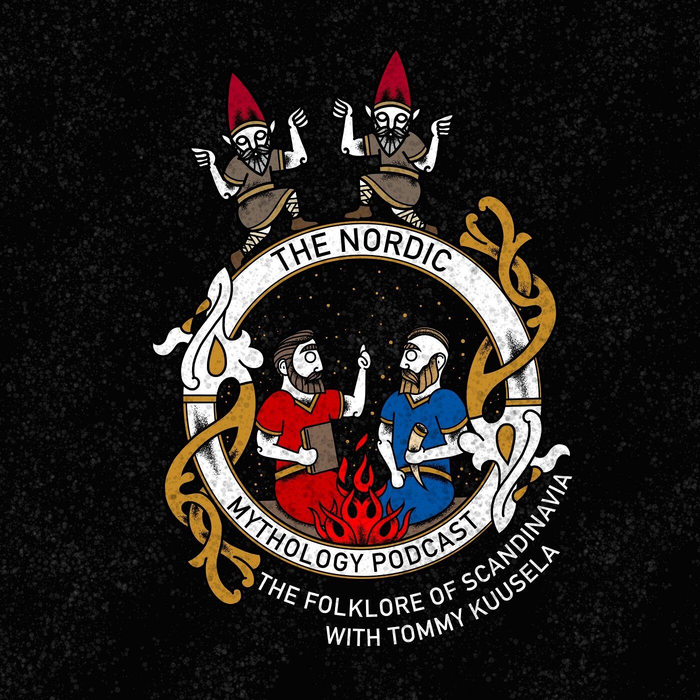 Ep 65 - The Folklore of Scandinavia with Tommy Kuusela