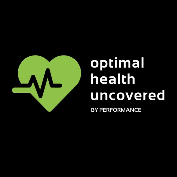 Optimal Health Uncovered  Podcast Artwork Image