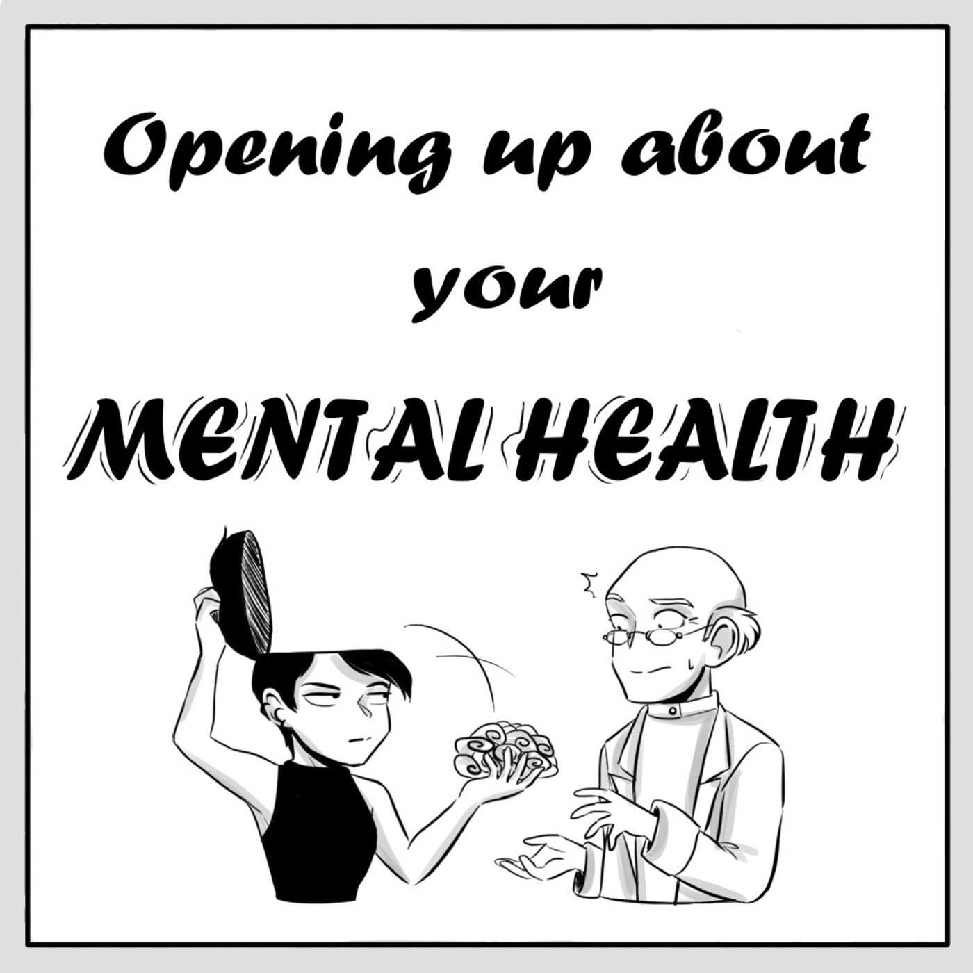Episode 32 - Opening Up About Your Mental Health
