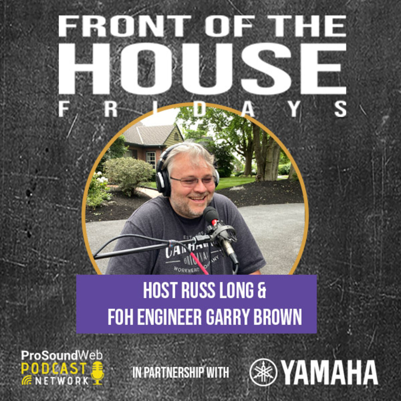 Episode 6: FOH & Monitor Engineer Garry Brown