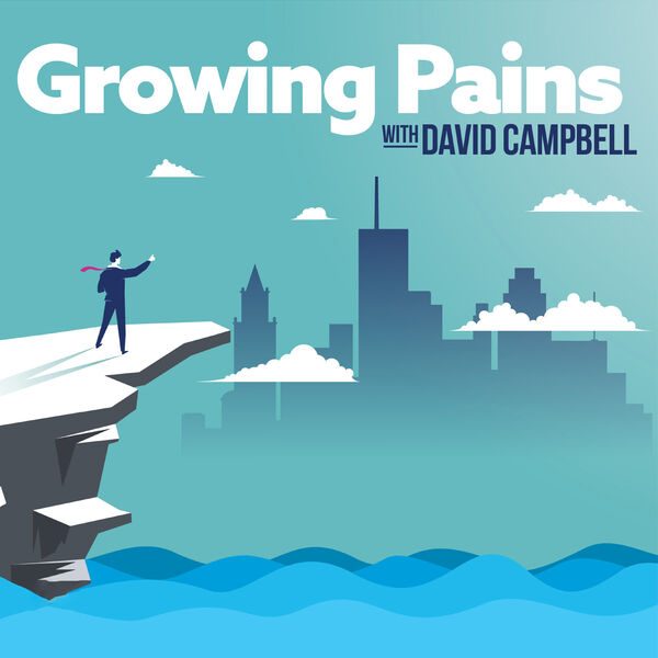 Growing Pains with David Campbell Podcast Artwork Image