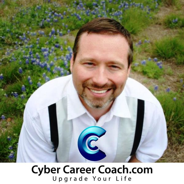 The Cyber Career Coach Podcast: Advice | Strategy | Business | Lifestyle | Attitude Podcast Artwork Image