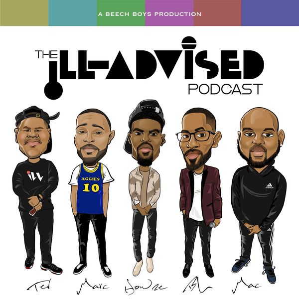 The iLL Advised Podcast  Podcast Artwork Image
