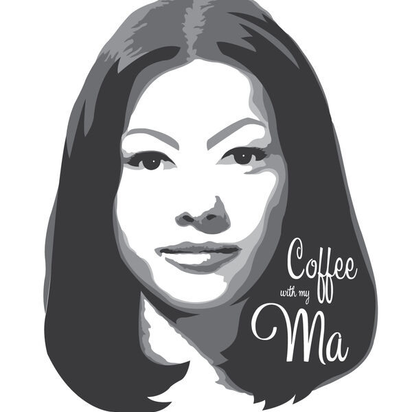 Coffee With My Ma Podcast Artwork Image