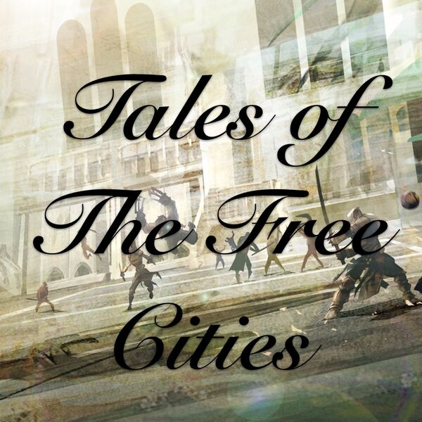 Tales of the Free Cities Podcast Artwork Image