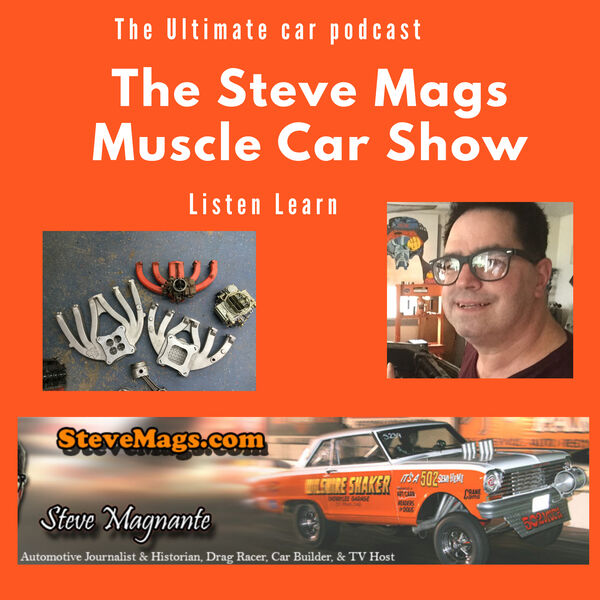 The Steve Mags Muscle Car Show Podcast Artwork Image