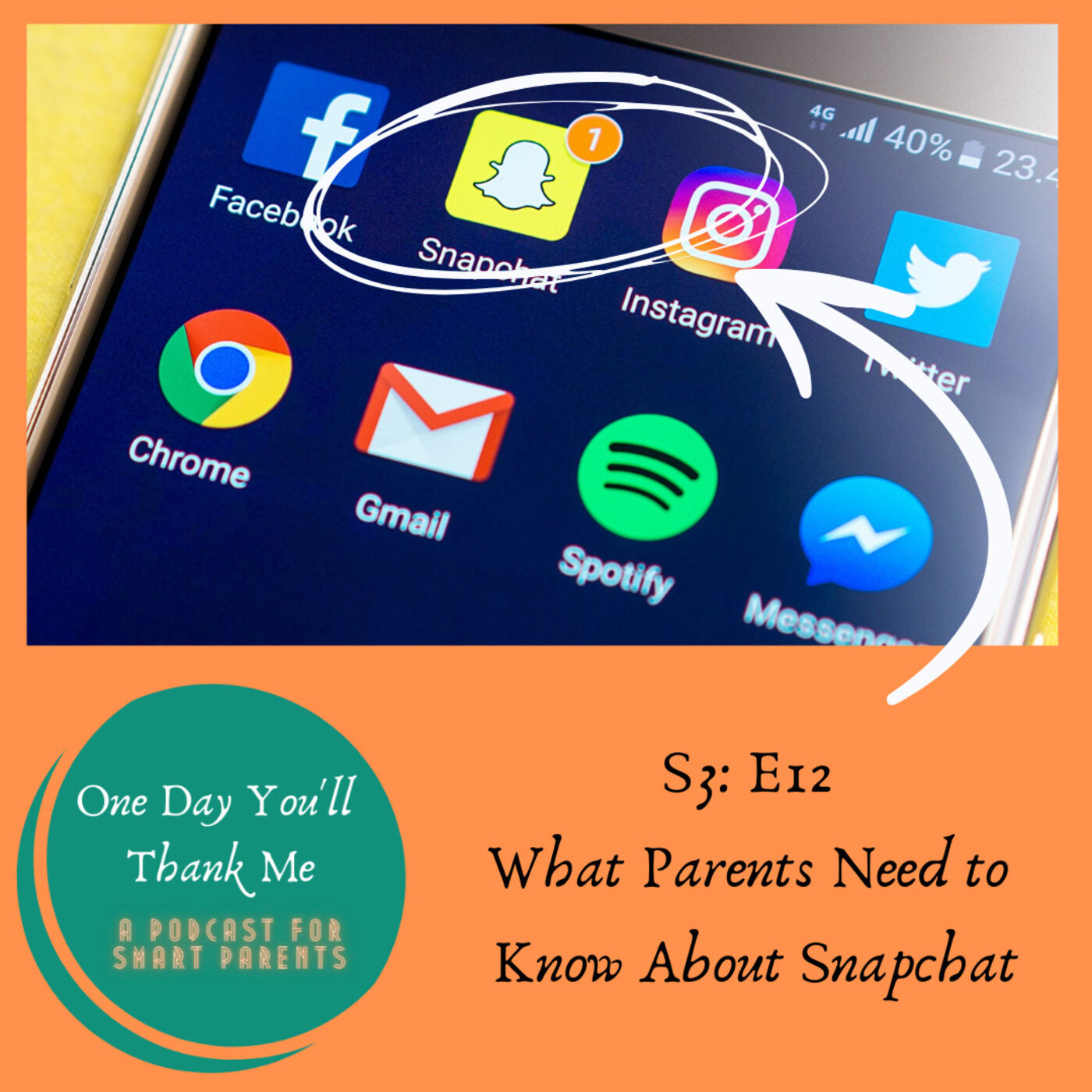 S3: E12 - What Parents Need to Know About Snapchat