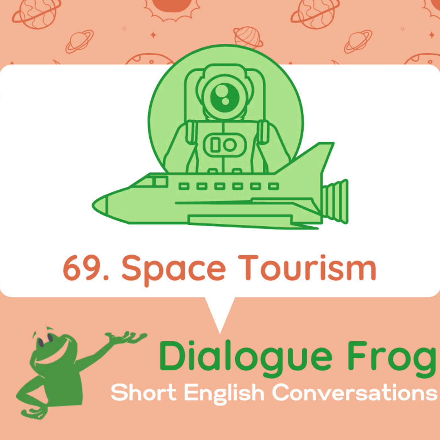 069 Space Tourism– English Dialogue Podcast