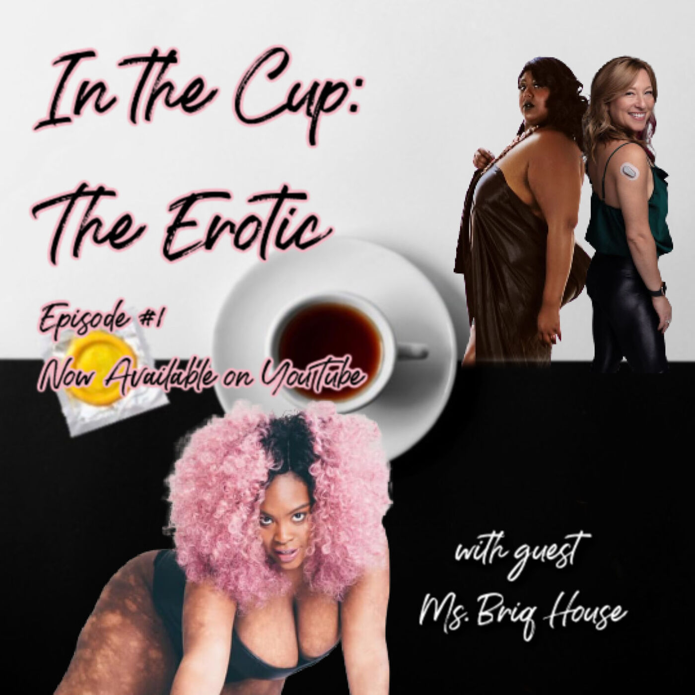 SexualiTea with special guest Ms. Briq House