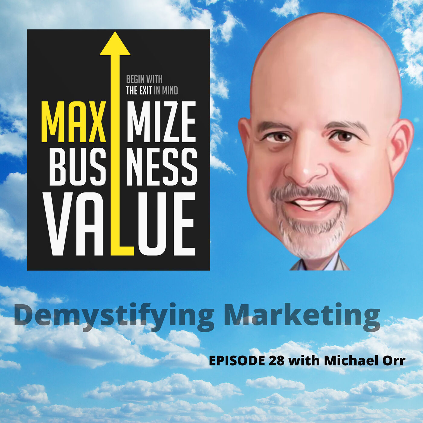 Demystifying Marketing with Michael Orr