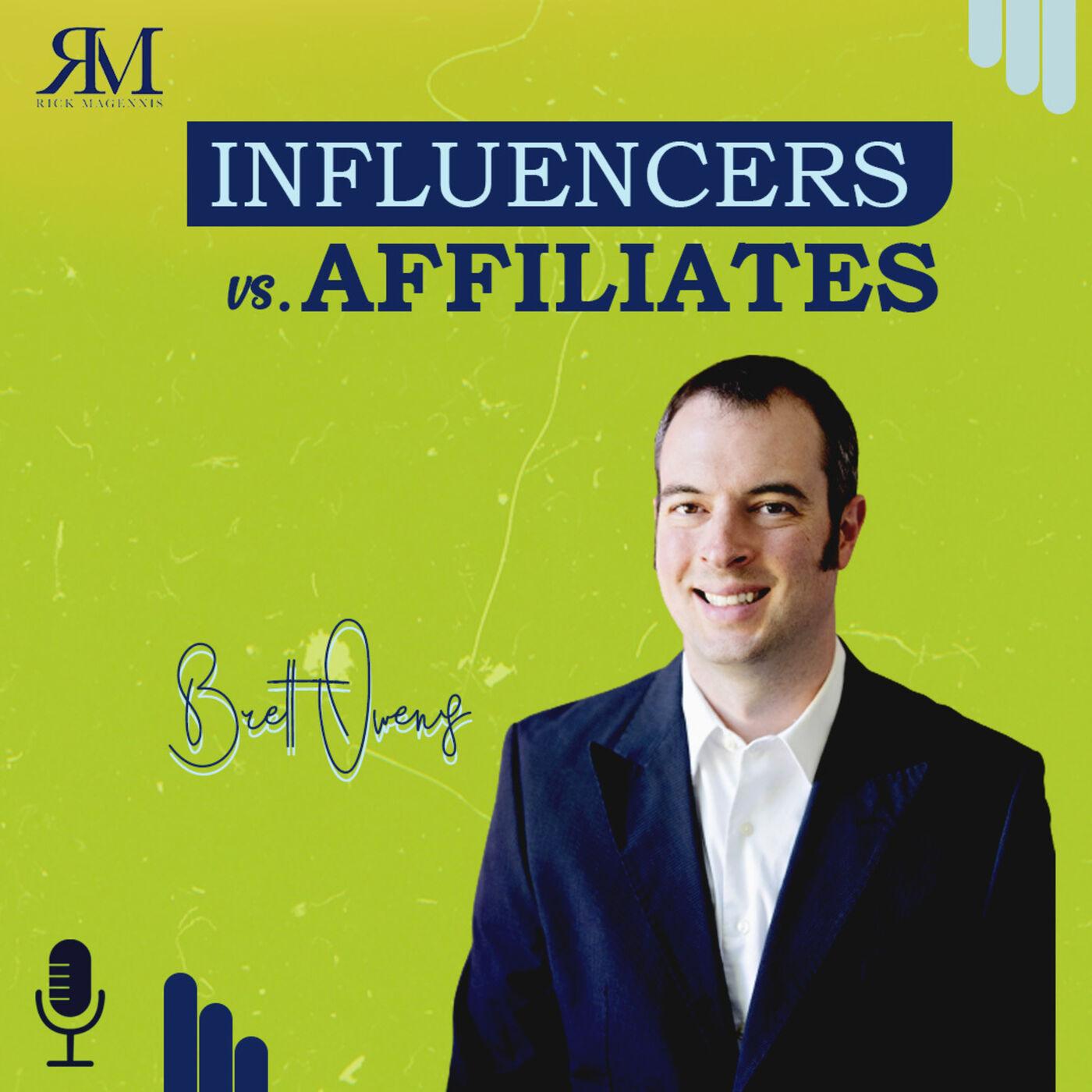 Influencers vs. Affiliates