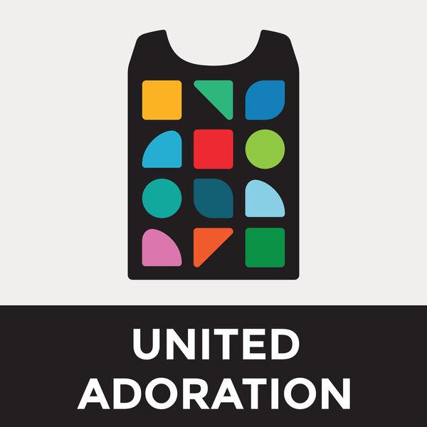 United Adoration Podcast Artwork Image