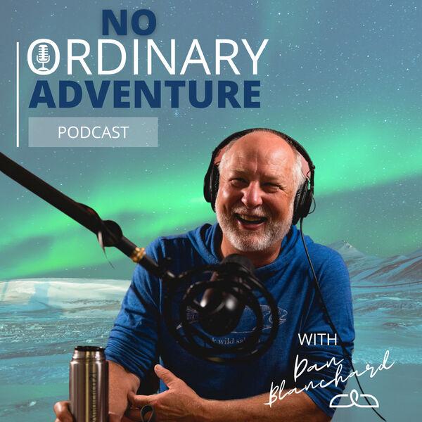 No Ordinary Adventure Podcast Artwork Image
