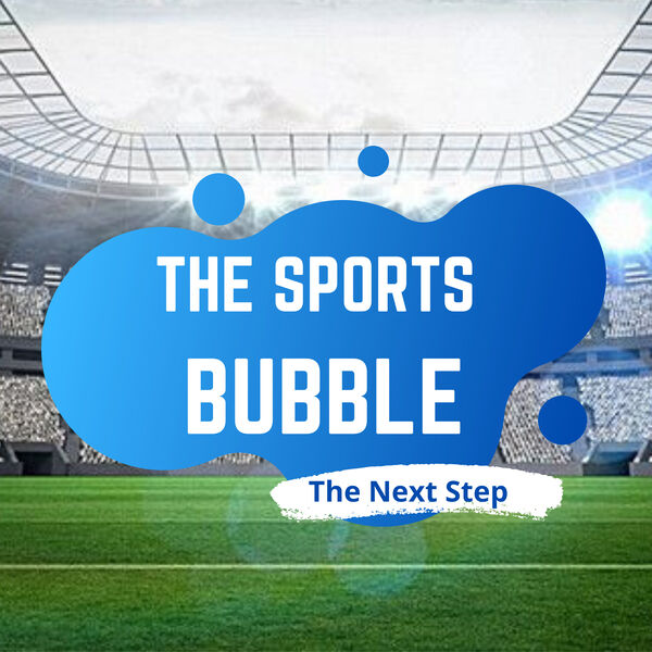 The Sports Bubble Podcast Artwork Image