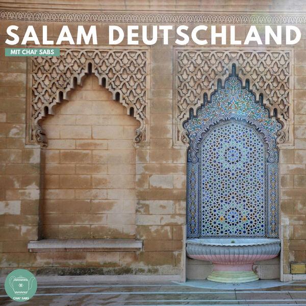 Salam Deutschland - mit Chai' Sabs Podcast Artwork Image