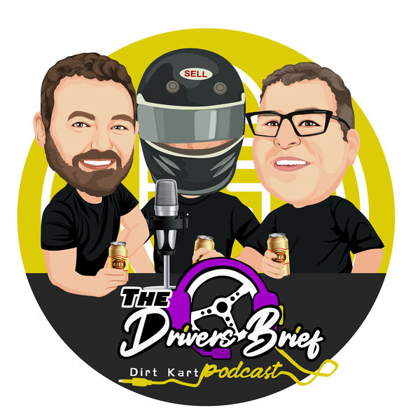 The Drivers Brief - Dirt Karting Podcast Podcast Artwork Image