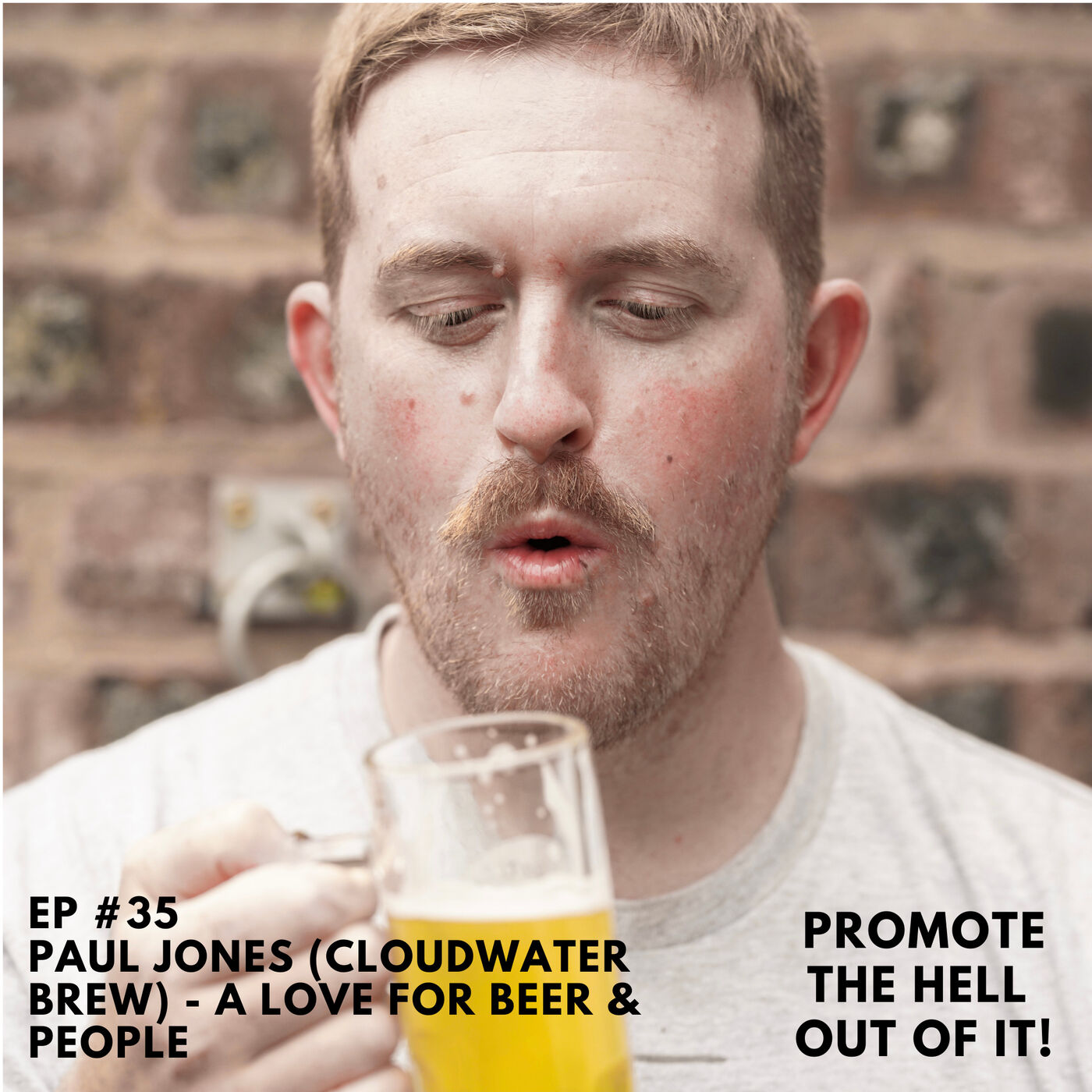 Paul Jones (Cloudwater Brew Co) : A Love For Beer & People!