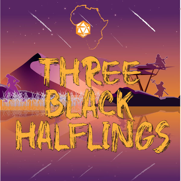 Three Black Halflings | A Dungeons & Dragons Podcast Podcast Artwork Image