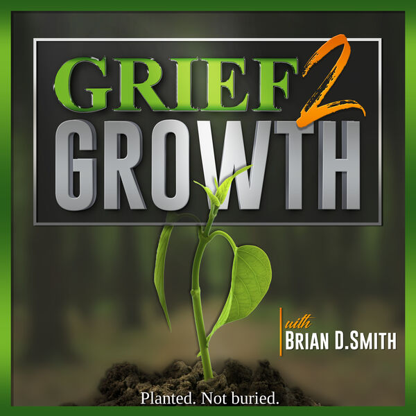 Grief 2 Growth Podcast Artwork Image