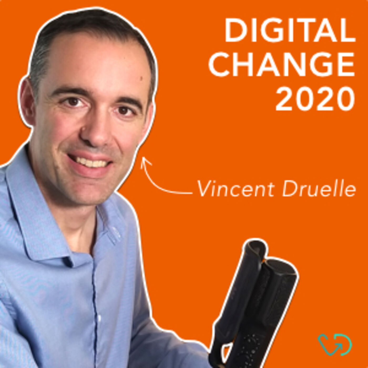 #12 Digital Change 2020 - Retour d'expérience sur la transformation numérique