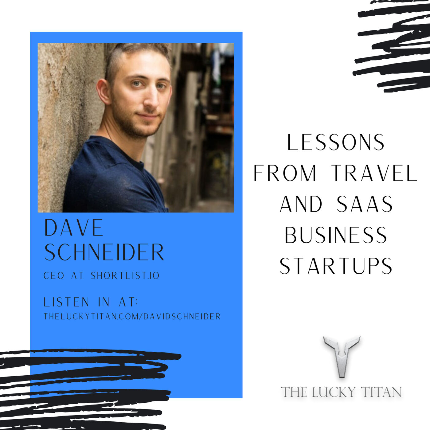Lessons From Travel And SAAS Business Startups With David Schneider