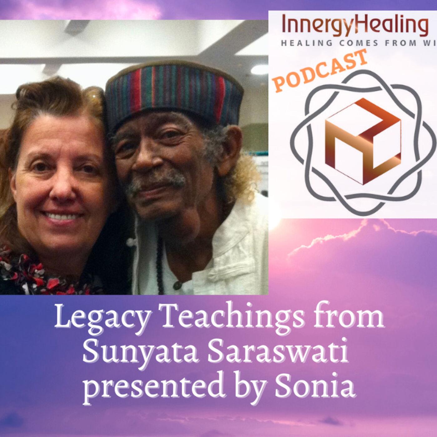 Legacy Teachings from Sunyata Saraswati by Sonia
