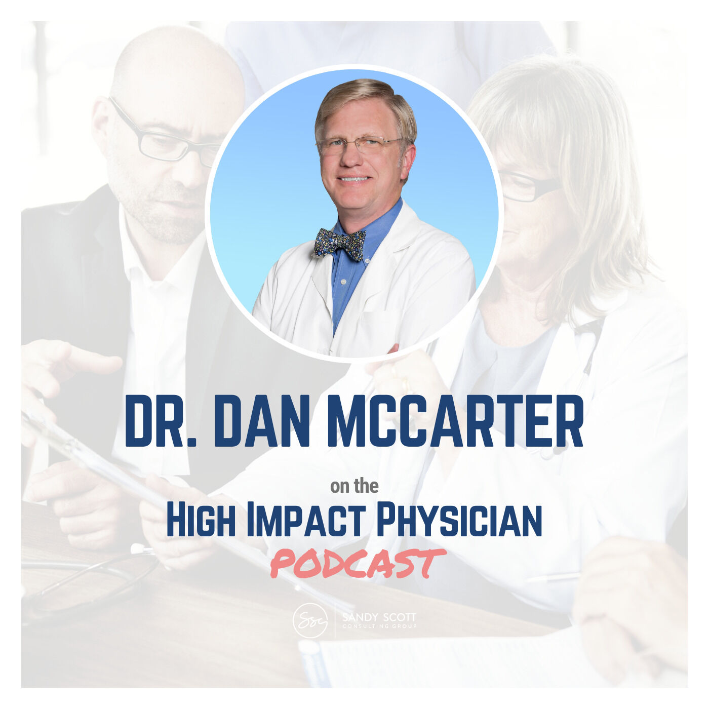 How a Temporary Job Turned Into a 27 Year Practice, EMR Before the Internet, and Trying Meditation for 170 Days in a Row (Dr. Dan McCarter)