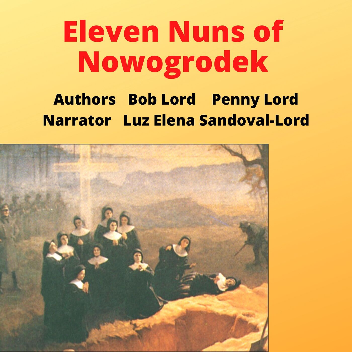 Eleven Nuns of Nowogrodek Victims of Socialism