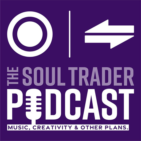 The Soul Trader Podcast Podcast Artwork Image