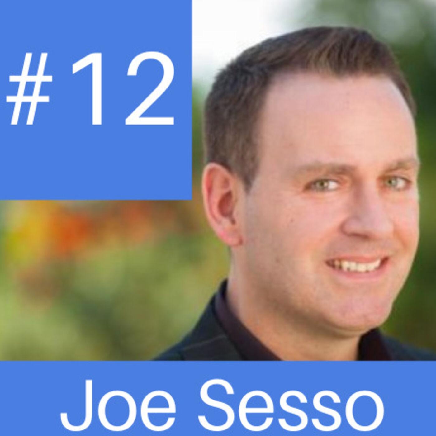 Episode # 12 Joseph Sesso - Secrets of Top Selling Agents
