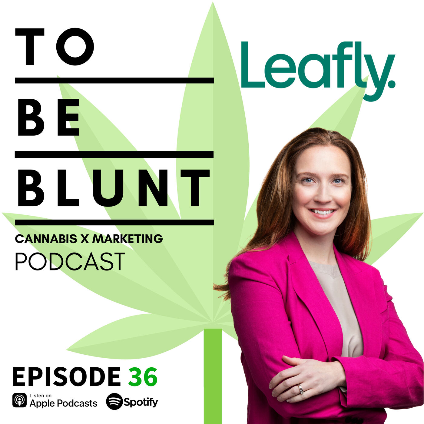 036 Laura Morarity, SVP Marketing & Communications at Leafly