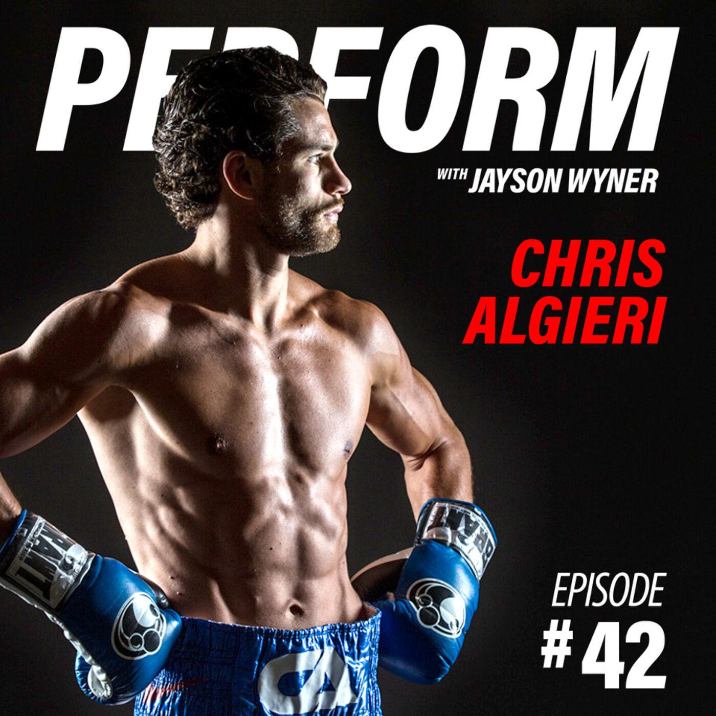 PERFORM Podcast E042 - Chris Algieri