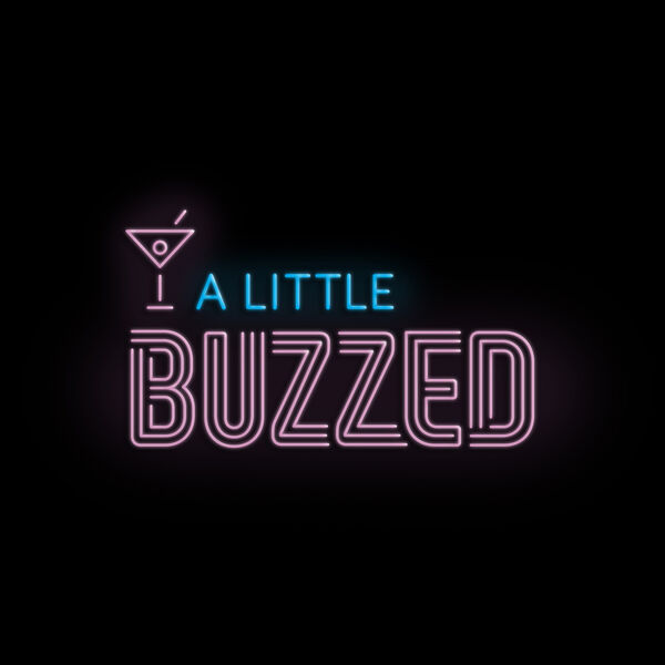 A Little Buzzed Podcast Artwork Image
