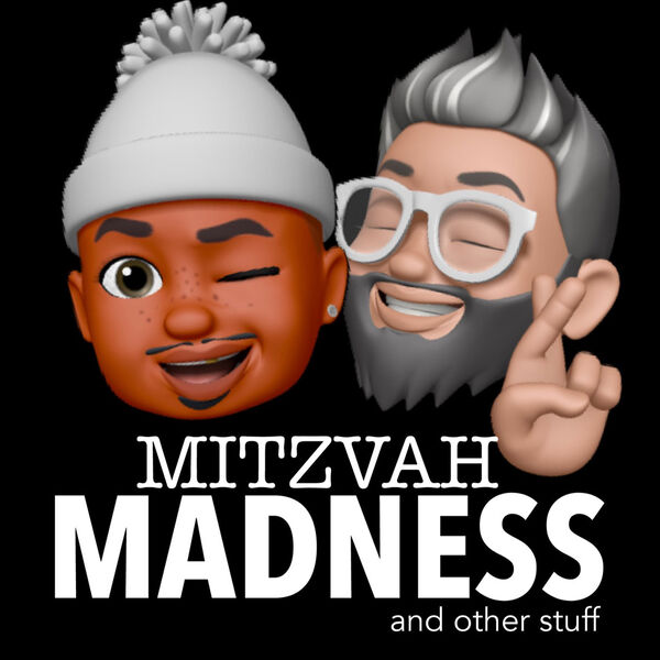 Mitzvah Madness & other stuff Podcast Artwork Image